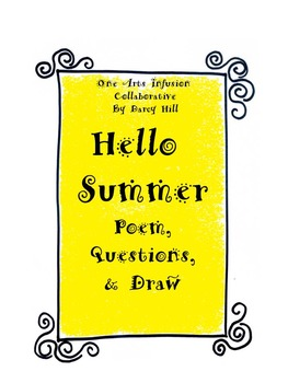 Hello Summer: Poem, Questions, and Draw