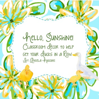Hello Sunshine -Lilly Inspired Classroom Decor