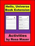 Hello, Universe Book Extension Activities