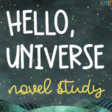 Hello Universe Unit: Comprehensive Suite of Materials for Novel Study