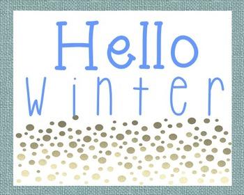 Hello Winter Poster, Class Decor, Holiday Sign, Bulletin Board