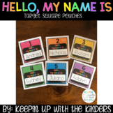 Hello, my name is: Target Square Pouches; Editable!