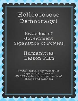 Hellooooo Democracy! Separation of Powers Lesson Plan