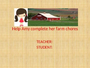 Help Amy complete her farm chores