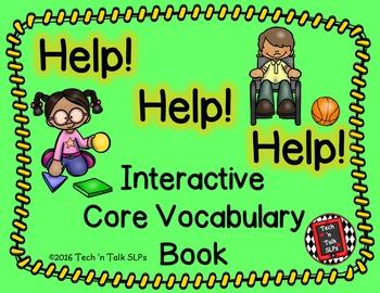 Help! Help! Help!  Interactive Core Vocabulary Book