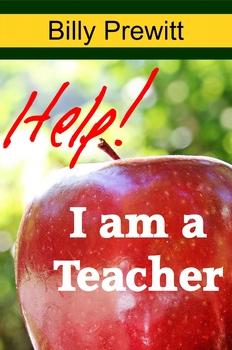 Help! I Am a Teacher!