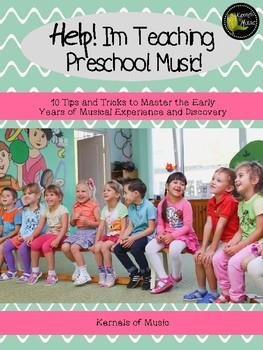 Help! I'm Teaching Preschool Music!