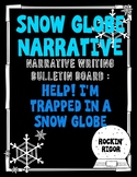 Help! I'm Trapped in a Snow Globe - Narrative Writing