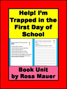 Help! I'm Trapped in the First Day of School Book Unit