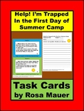Help! I'm trapped in the First Day of Summer Camp Task Cards