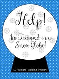 """Help! I'm Trapped in a Snow Globe"" Writing Prompt"