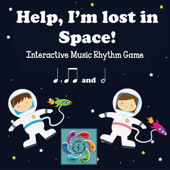 Help! I'm lost in Space! Interactive Music Rhythm Game-half note edition