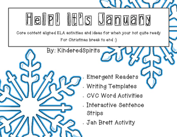 Help! It's January!: Core Content Aligned ELA Activities