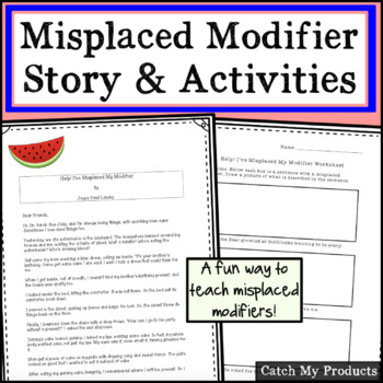 Help! I've Misplaced My Modifier. Humorous Story to Explain Misplaced Modifiers