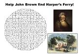 Help John Brown find Harper's Ferry maze puzzle