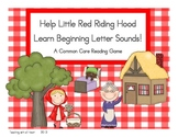 Help Little Red Riding Hood Learn Beginning Letter Sounds!