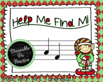 Help Me Find Mi: Moveable Do Practice on the Staff
