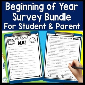 Beginning of Year Parent Survey and Student Survey
