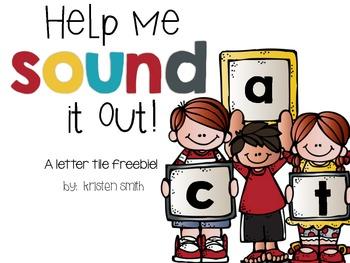 Help Me Sound It Out- A letter tile freebie!