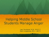 Help Middle School Students Manage Anger - 8-week small gr