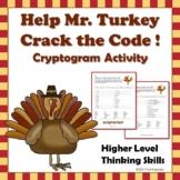 Thanksgiving Code! Cryptogram - Help Mr. Turkey