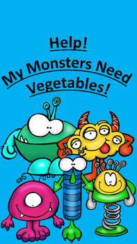 Help! My Monsters Need Vegetables!