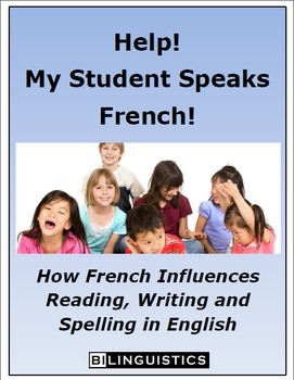 Help!  My Student Speaks French!
