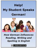 Help!  My Student Speaks German!