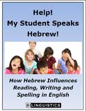 Help!  My Student Speaks Hebrew!