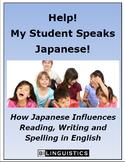 Help!  My Student Speaks Japanese!