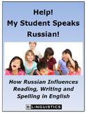 Help!  My Student Speaks Russian!