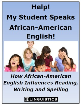 Help!  My Student Uses a Different Dialect! (African-American English)