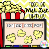 Teacher Wish List Display - Popcorn Theme