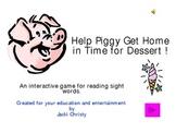 Help Piggy Get Dessert: A Sight Word Game