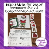 Help Santa Get Ready Interactive Story and Comprehension A