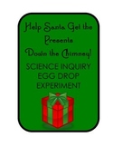 Help Santa Save Christmas! Science Inquiry Egg Drop Experiment STEM