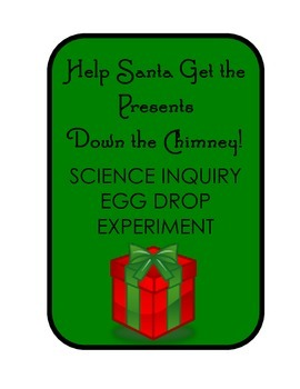 Help Santa Save Christmas! Science Inquiry Egg Drop Experi