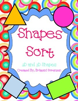 Help Students Learn Shapes and Attributes: 2D and 3D Shapes Sort