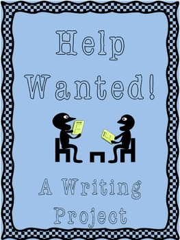 Help Wanted! A Paragraph Writing Project