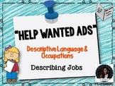 Help Wanted Ads Describing People: Descriptive Language