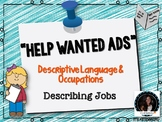 Help Wanted Ads Describing People: Descriptive Language