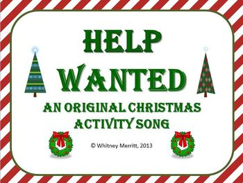 Help Wanted - An Original Christmas Song and Activity