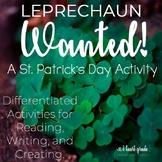 St. Patrick's Day Leprechaun Wanted Literacy Unit