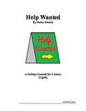 Help Wanted--Comedy Skit for Christmas (All Female Roles)