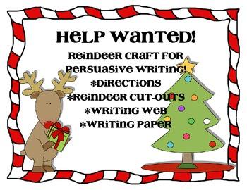 Help Wanted! - Persuasive Reindeer Writing