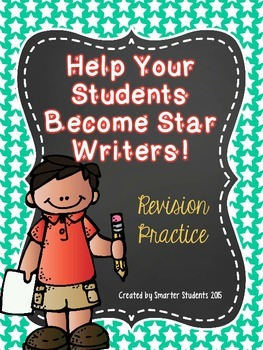 Help Your Students Become Star Writers! {REVISING}