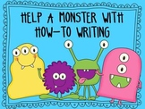Help a Monster with How-To Writing/ Expository Writing