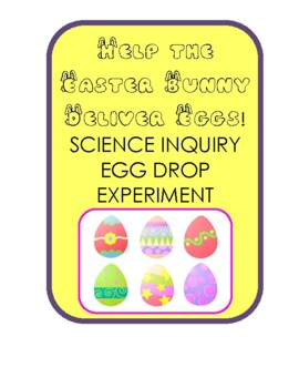 Help the Easter Bunny Deliver Eggs! Science Inquiry Egg Dr