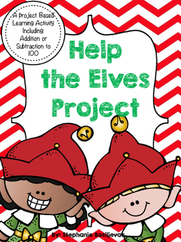 Help the Elves (Addition and Subtraction Problem Based Learning)