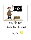 """Help the Pirate Boy Find His Coins """"oi,oy"""""""
